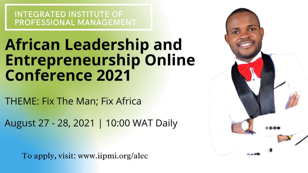 2021 African Leadership and Entrepreneurship Online Conference.